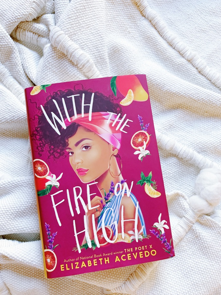 Book #67 of 2020 | With the Fire on High by Elizabeth Acevedo