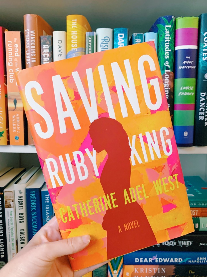 Book #59 of 2020 | Saving Ruby King by Catherine Adel West