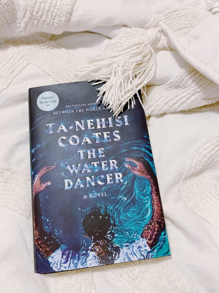 Book #69 of 2020 | The Water Dancer by Ta-Nehisi Coates