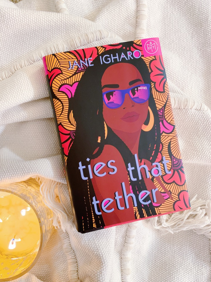 Book #79 of 2020 | Ties That Tether by JaneIgharo