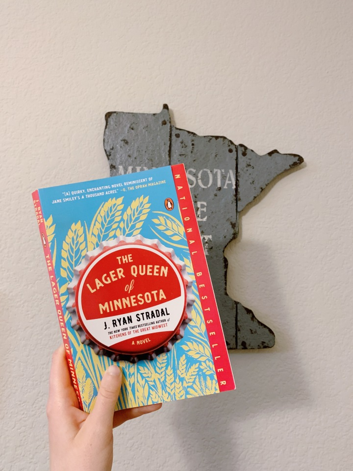 Book #82 of 2020 | The Lager Queen of Minnesota by J. RyanStradal
