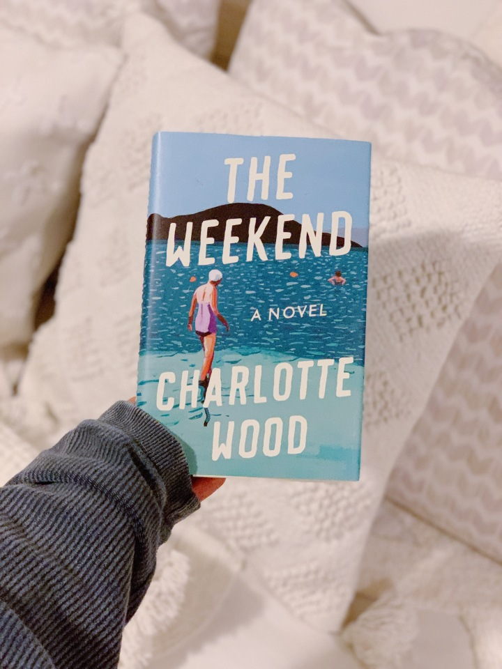 Book #87 of 2020 | The Weekend by CharlotteWood
